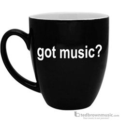 "Aim Gifts Mug Bistro Style ""Got Music?"" 16oz 56154"
