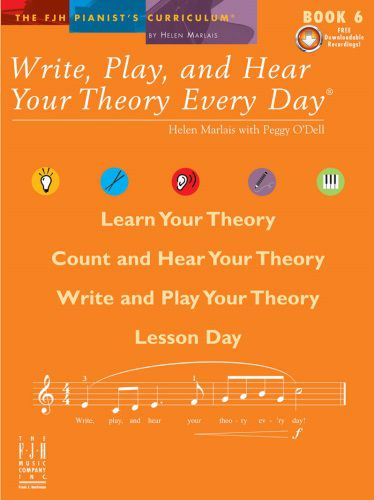 Write, Play and Hear Your Theory Every Day Book 6