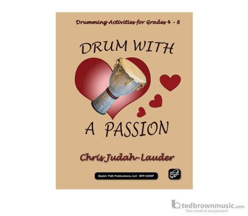 Drum with a Passion: A Book with Online Resources -BPP-CDWP