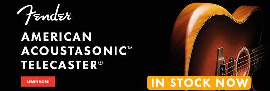 The All New 2019 Fender American Acoustasonic Telecaster